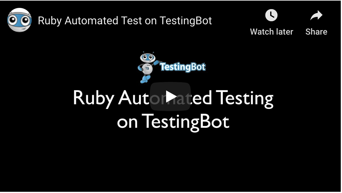 Video tutorial on How to run Ruby Automated Test on TestingBot